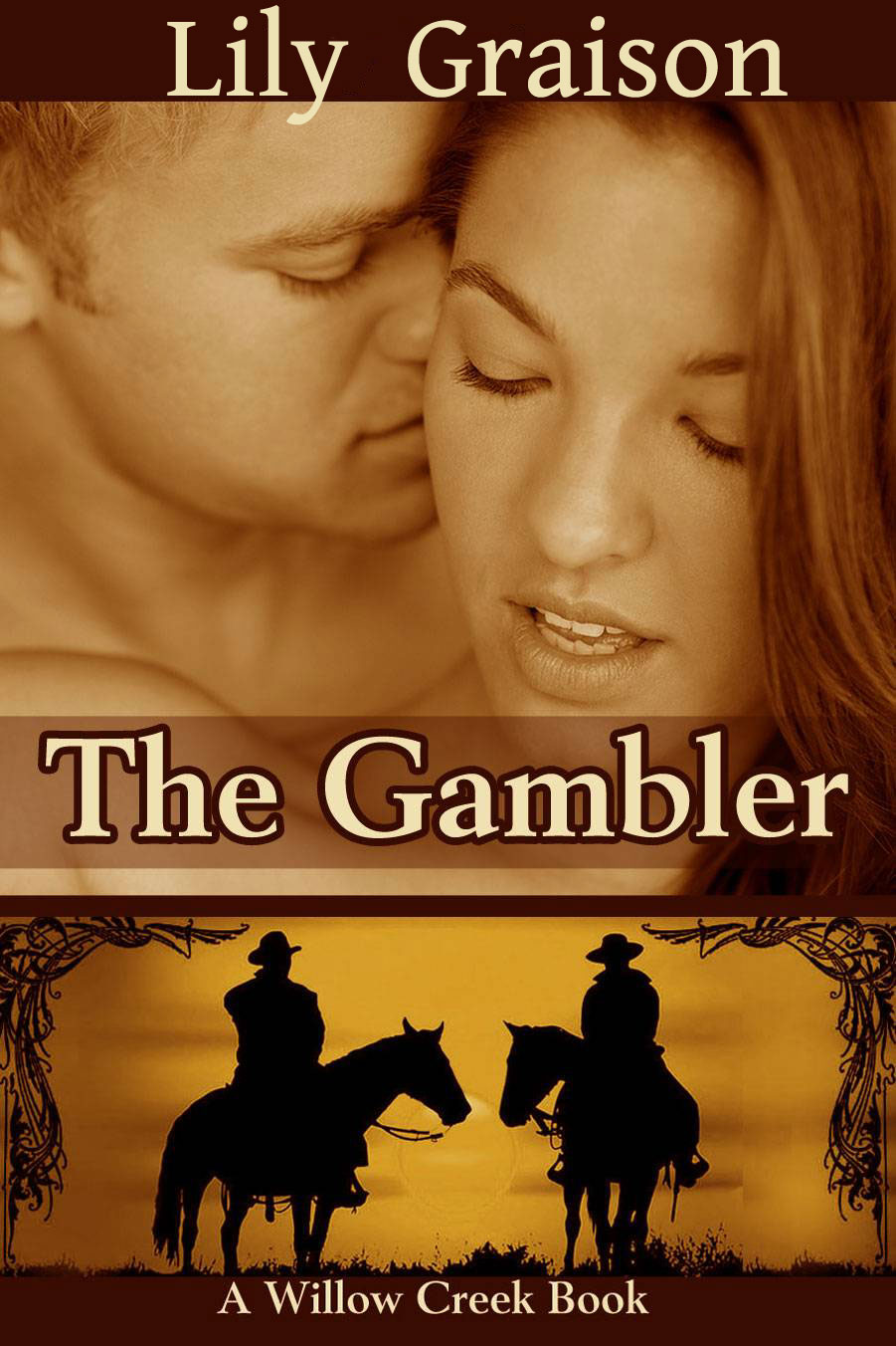 The Gambler by Lily Graison - Book 3 in the Willow Creek, Historical Western Romance Series