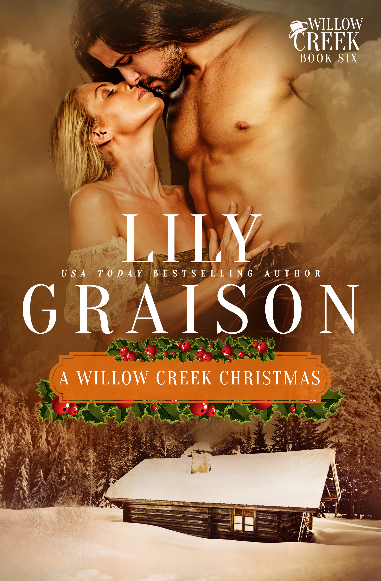 A Willow Creek Christmas by Lily Graison - Book 6 in the Willow Creek Series